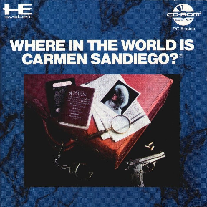 Where in the World is Carmen Sandiego? (1990) by Office Koukan PCE